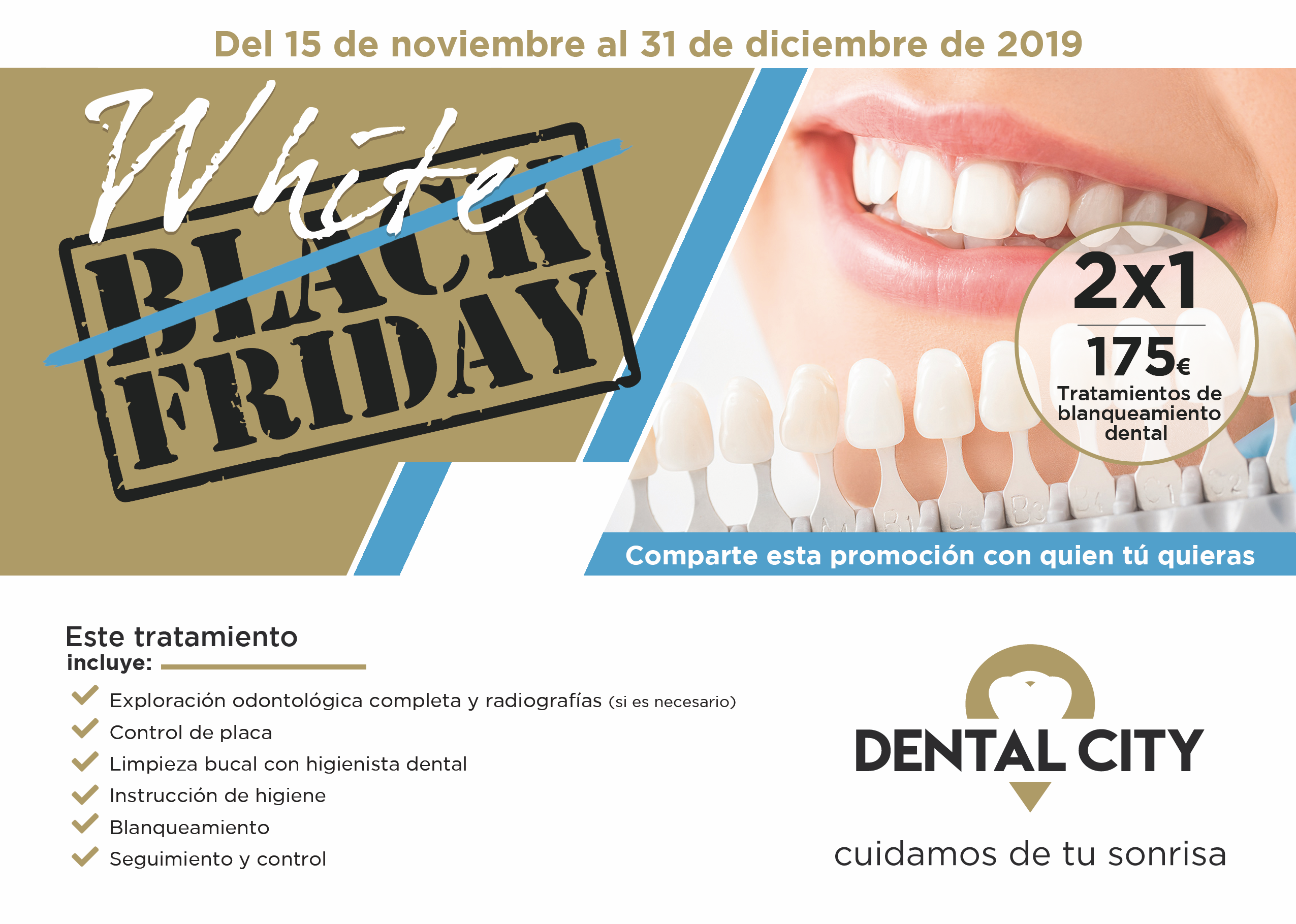 2×1 Blanqueamiento Dental White Friday!